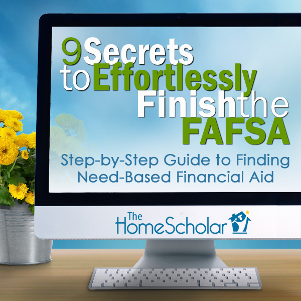 9 Secrets to Effortlessly Finish the FAFSA